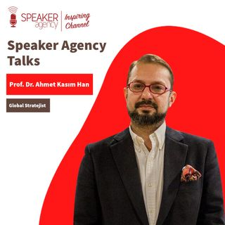 Prof.Dr. Ahmet Kasım Han - Speaker Agency Talks