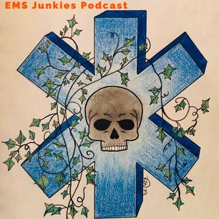 Episode 10 - EMS Junkies Podcast - Respect and Trust