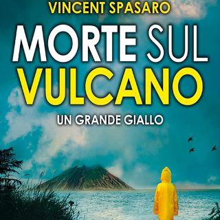 Morte sul vulcano: un'estate violenta può trasformare un ragazzino in un adulto, un bambino, un'isola, un mistero