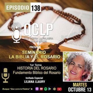 QCLP. LA BIBLIA Y EL ROSARIO. 1. INTRODUCCION