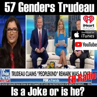 Morning Moment 57 Genders Trudeau is a JOKE Feb 8 2018