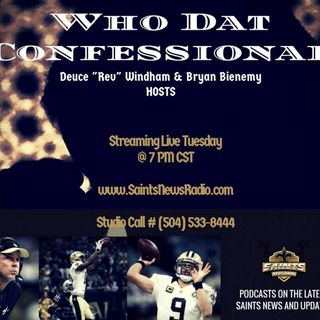 Who Dat Confessional - Saints vs Panthers Preview (Podcast)