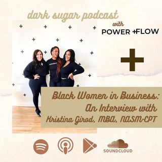 Black Women in Business: An Interview with a Kristina Girod, MB, NASM -CPT