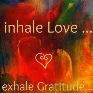 Buongiorno, inspiriamo Amore ed espiriamo Gratitudine!
