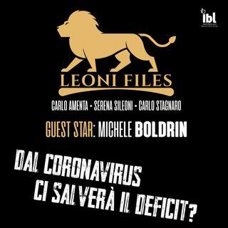 Dal Coronavirus ci salverà il deficit? Guest Star: Michele Boldrin