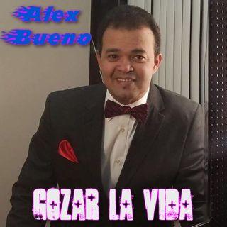 Alex Bueno - Gozar La Vida (2020)