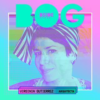 Laberintos de ciudad · Bogotá · Virginia Gutiérrez · Arquitecta