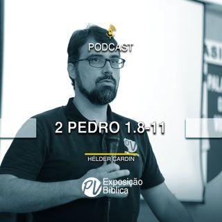 2 Pedro 1.8-11 - Helder Cardin
