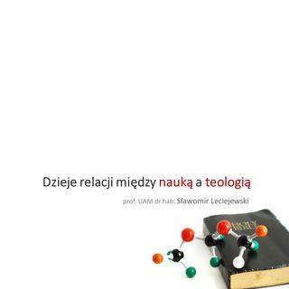 5. Dzieje relacji między nauką a teologią