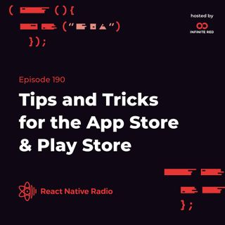 RNR 190 - Tips and Tricks for the App Store and Play Store