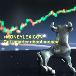Money Lexicon. Get smarter about money!