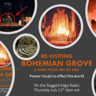 RE VISITING BOHEMIAN GROVE