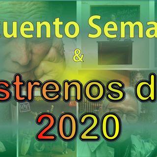 Recuento Semanal - Estrenos del 2020 (2020-05-30)