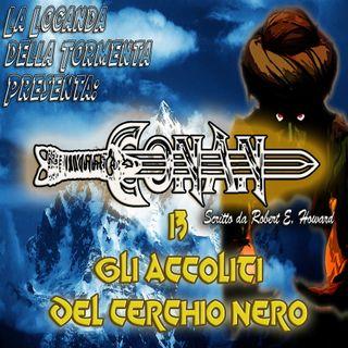 Audiolibro Conan il barbaro 13- Gli Accoliti del Cerchio Nero