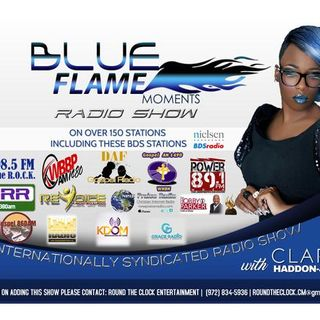 Blue Flame Moment's Radio with Claretta Haddon Jackson