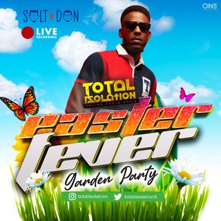 Total Isolation Easter Fever Garden Party
