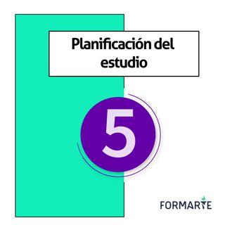 Planificación del estudio - Ep.5