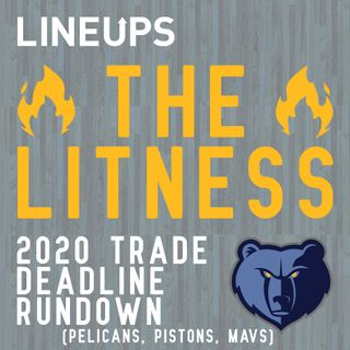 Trade Deadline 2020 Rundown (Pelicans, Pistons, and Mavs)