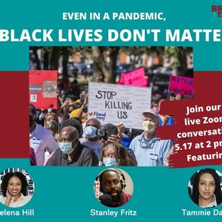 Even In A Pandemic, Black Lives Don't Matter