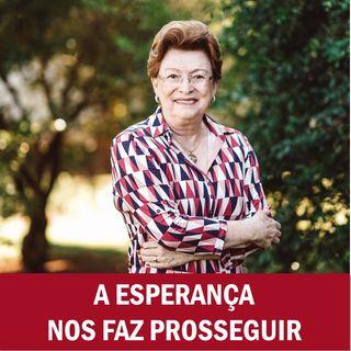 A esperança nos faz prosseguir // Pra. Suely Bezerra