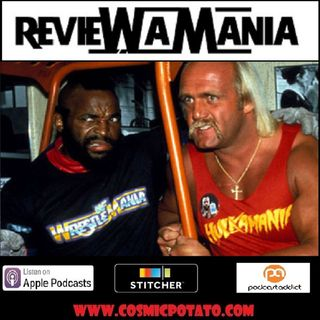 Episode 1: Wrestle-mania #1
