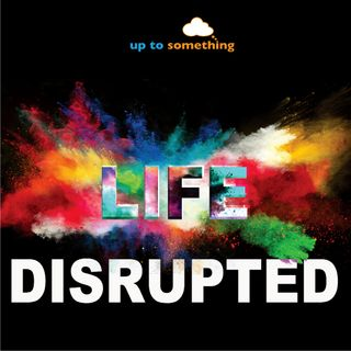 ep#17 - Life Disrupted: Why Are They So Angry? - Carol Francois
