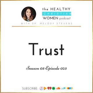 S03 E023: Trust