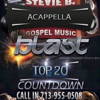 Stevie B's Acappella Gospel Music Blast - Episode 30
