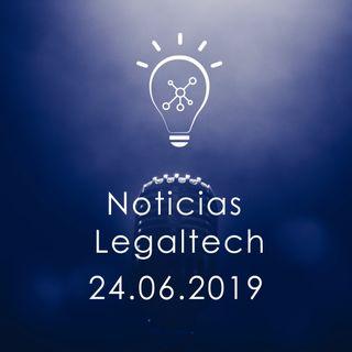 Noticias Legaltech 24.06.2019