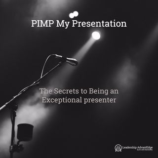 LA 065: The Secrets to Being an Exceptional Presenter