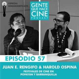 EP57: ESPECIAL BOGOSHORTS (Festivales en Popayán y Barranquilla)