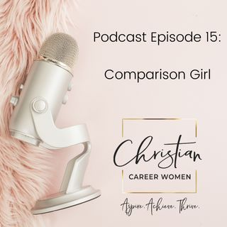 Episode 15: Comparison Girl