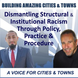 Dismantling Structural & Institutional Racism Through Policy, Practice & Procedure
