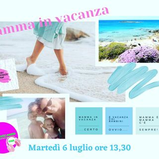 'MAMME IN VACANZA' ROBY NETWORKER MUM