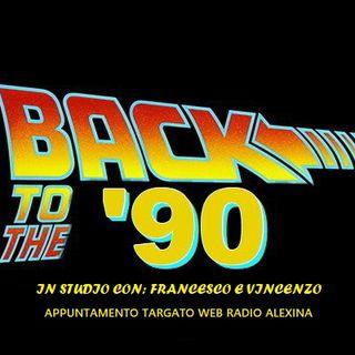 BACK TO 90 6^ puntata