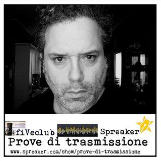 Prove di Trasmissione #Clandestino - Ospite Enzo Paci