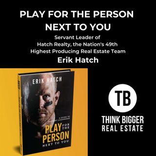 Play for the Person Next To You with Erik Hatch