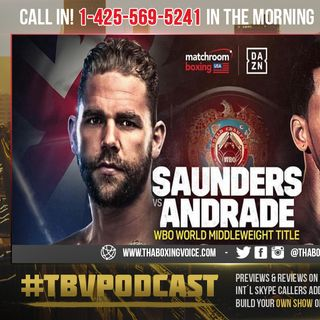 ☎️Billy Joe Saunders Andrade is A Just Stepping Stone to Canelo-Jacobs Winner😱⁉️