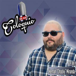 "Episodio 88 Hernán ""Chocky"" Miranda"