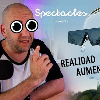 El poder de la Realidad Aumentada, SNAP Spectacles