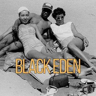 Where is Black Eden?