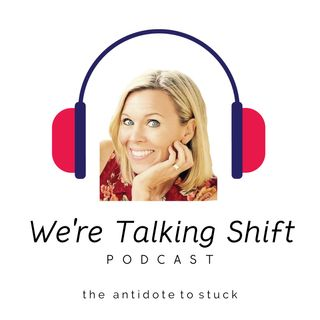 We're Talking Shift