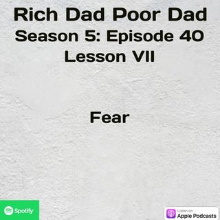 Rich Dad Poor Dad | S5 - E40 | Lesson VII | Stories of Failures