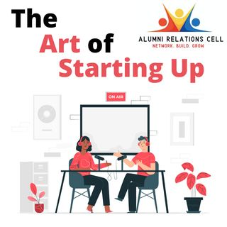 Ep2: The Startup grind Ft. E-Outliers' Harsh Shethia