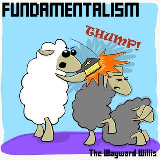 18: What Even Is Fundamentalism?