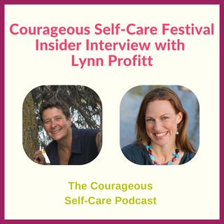 Self-Care Festival Insider Interview with Lynn Profitt