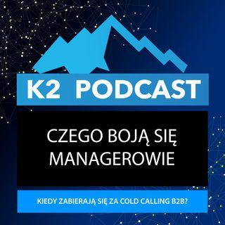 40 - Czego boją się managerowie wdrażając cold calling B2B?