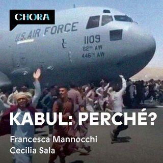 Kabul: cosa è successo e perché