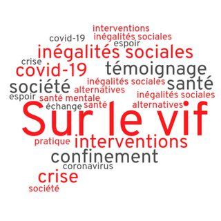 Ép.2 - Confinement et itinérance: nouvelle unité de soins avec Marie-Ève Goyer