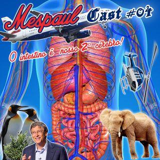 04 – O intestino é nosso 2º cérebro
